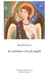 In cammino con gli angeli
