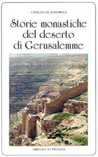 Storie monastiche del deserto di Gerusalemme