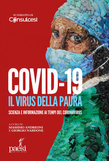 Covid-19. Il virus della paura. Scienza e informazione ai tempi del Coronavirus - Giorgio Nardone,Massimo Andreoni - ebook