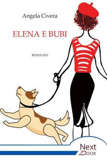 Elena e Bubi - Angela Civera - ebook