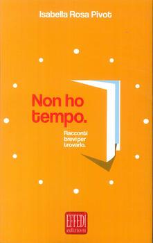 Grandtoureventi.it Non ho tempo Image