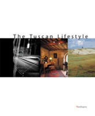 The tuscan lifestyle