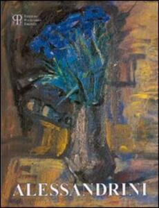 Renato Alessandrini. Dipinti: 1936-1991. Catalogo