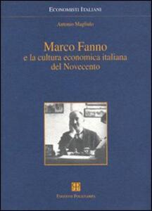 Marco Fanno e la cultura economica italiana del Novecento