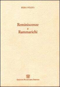 Reminiscenze e rammarichi