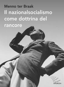 Il nazionalsocialismo come dottrina del rancore.pdf