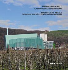 Criticalwinenotav.it Energia dai rifiuti. Il termovalorizzatore di Bolzano Image