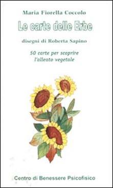 Milanospringparade.it Le carte delle erbe. 50 carte per scoprire l'alleato vegetale Image