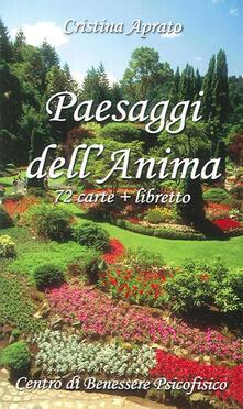 Listadelpopolo.it Paesaggi dell'anima. Con 72 carte. Ediz. illustrata Image