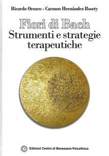 Lpgcsostenible.es Fiori di Bach. Strumenti e strategie terapeutiche Image