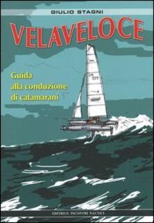 Radiospeed.it Velaveloce. Guida alla conduzione di catamarani Image