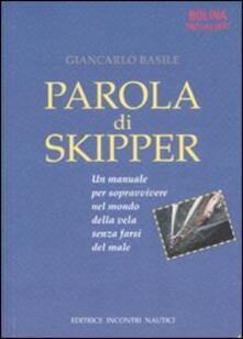 Librisulladiversita.it Parola di skipper. Un manuale per sopravvivere nel mondo della vela senza farsi male Image