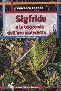 Sigfrido e la leggenda dell'oro maledetto