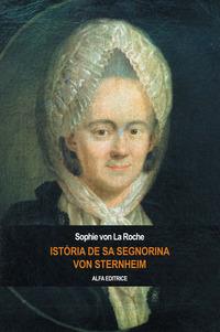 Istòria de sa segnorina von Sternheim - La Roche Sophie von - wuz.it