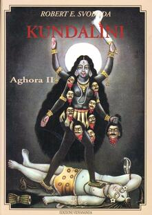 Promoartpalermo.it Aghora. Vol. 2: Kundalini. Image