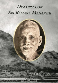 Discorsi con sri Ramana Maharshi. Vol. 1 - Ramana Maharshi - wuz.it
