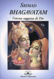 Camfeed.it Srimad Bhagavatam. L'eterna saggezza di Dio Image
