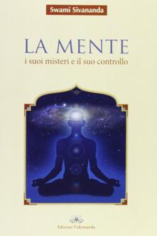 La mente. I suoi misteri e il suo controllo.pdf