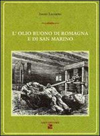 L' olio buono di Romagna e di San Marino