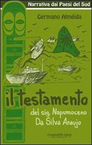 Il testamento del sig. Napumoceno Da Silva Araújo