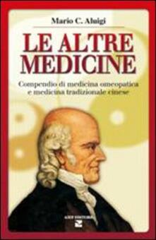 Promoartpalermo.it Le altre medicine. Compendio di medicina omeopatica e medicina tradizionale cinese Image