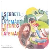 I segreti del Latemar-I secret del Latemar. Testo italiano e ladino