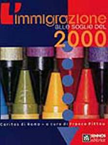 L' immigrazione alle soglie del 2000