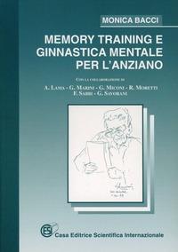 Memory training e ginnastica mentale per l'anziano - Bacci Monica - wuz.it