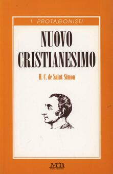 Nuovo cristianesimo - Claude-Henri de Saint-Simon - copertina