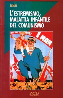 L' estremismo malattia infantile del comunismo - Lenin - copertina