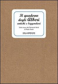 Quaderno degli alberi antichi e leggenda