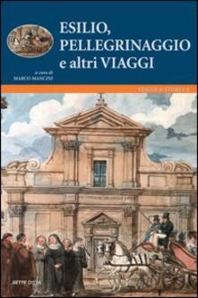 Esilio, pellegrinaggi e altri viaggi - Marco Mancini - copertina