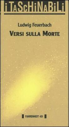 Versi sulla morte - Ludwig Feuerbach - copertina