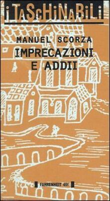 Imprecazioni e addii - Manuel Scorza - copertina