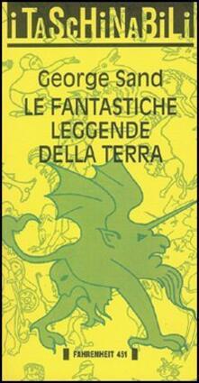 Le fantastiche leggende della terra - George Sand - copertina
