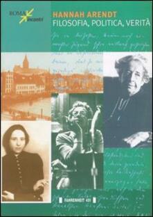 Hannah Arendt. Filosofia, politica, verità - copertina