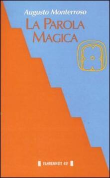 La parola magica - Augusto Monterroso - copertina