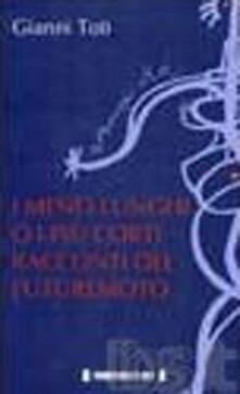 I meno lunghi o i più corti racconti del futuremoto - Gianni Toti - copertina