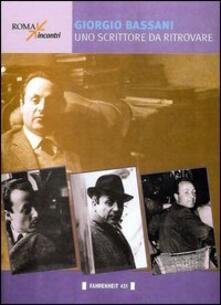 Giorgio Bassani. Uno scrittore da ritrovare - copertina