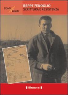 Beppe Fenoglio. Scrittura e Resistenza - copertina