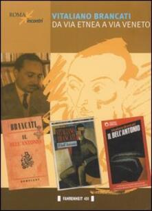 Vitaliano Brancati da via Etnea a via Veneto - copertina