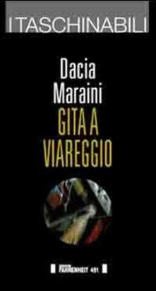 Gita a Viareggio - Dacia Maraini - copertina
