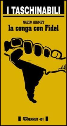 La conga con Fidel - Nazim Hikmet - copertina