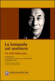 La lampada sul sentiero. Commentario a La lampada sul sentiero per l'illuminazione di Dipankara Atisa - Gyatso Tenzin (Dalai Lama) - copertina
