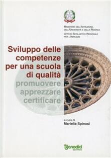 Sviluppo delle competenze per una scuola di qualità. Promuovere, apprezzare, certificare - Mariella Spinosi - copertina