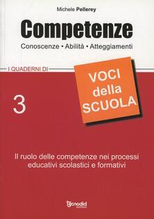 Competenze, conoscenze, abilità, atteggiamenti - Michele Pellerey - copertina