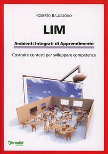 LIM. Ambienti integrati di apprendimento - Roberto Baldascino - copertina
