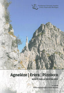 Parcoarenas.it Agneléze Erèra Pizzòcco. Monti della destra Mis Image