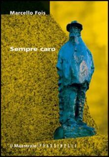 Sempre caro - Marcello Fois - copertina