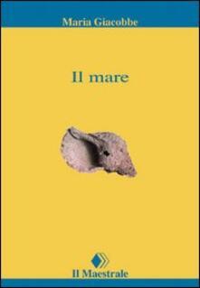 Il mare - Maria Giacobbe - copertina